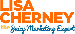Lisa Cherney | the Juicy Marketing Expert